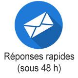 Réponses rapides (sous 48 h)
